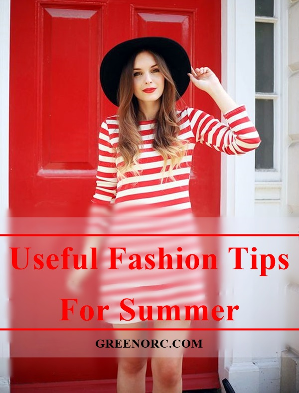 Useful Fashion Tips For Summer (1)